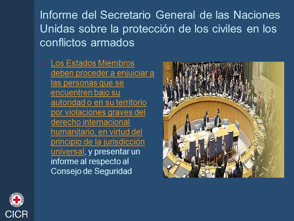 Informe del Secretario General de las Naciones Unidas sobre la protección de los civiles en los conflictos armados