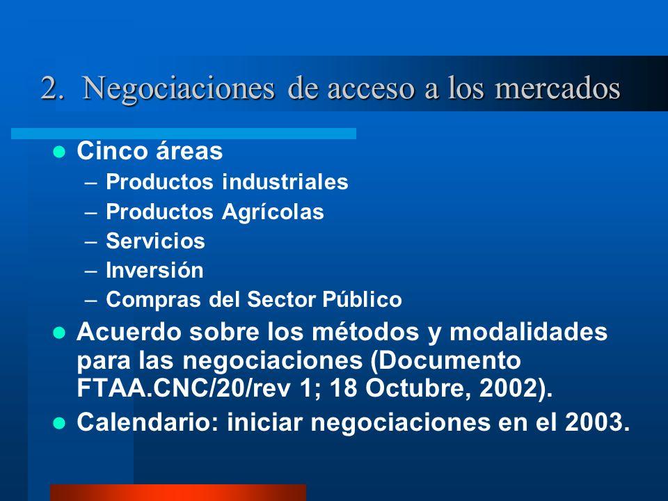 2. Negociaciones de acceso a los mercados
