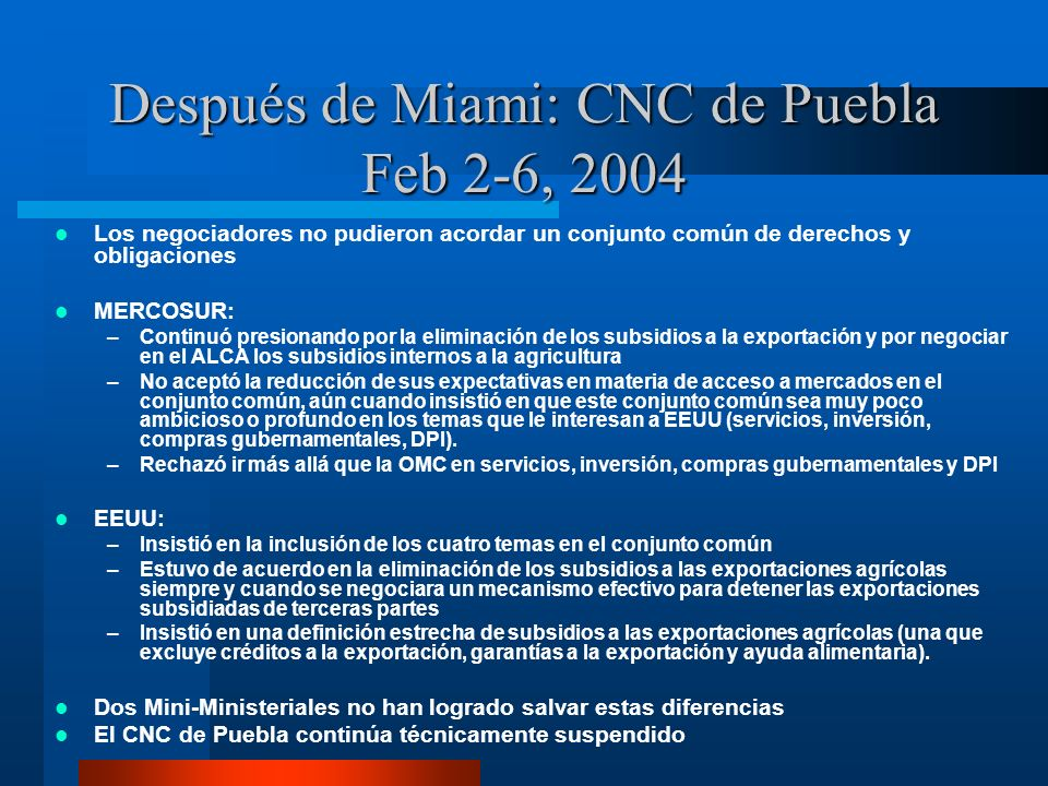 Después de Miami: CNC de Puebla Feb 2-6, 2004