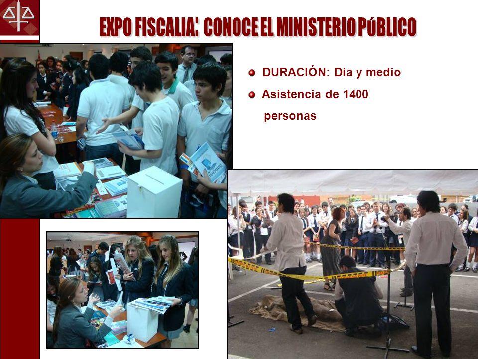 EXPO FISCALIA: CONOCE EL MINISTERIO PÚBLICO
