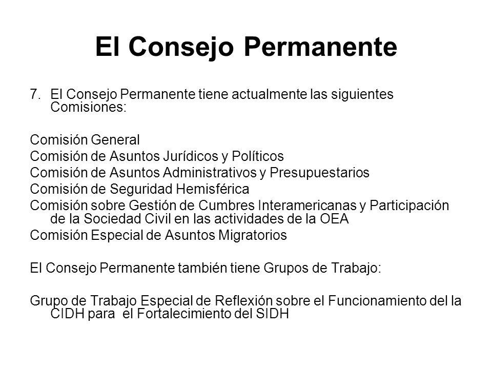 El Consejo Permanente El Consejo Permanente tiene actualmente las siguientes Comisiones: Comisión General.