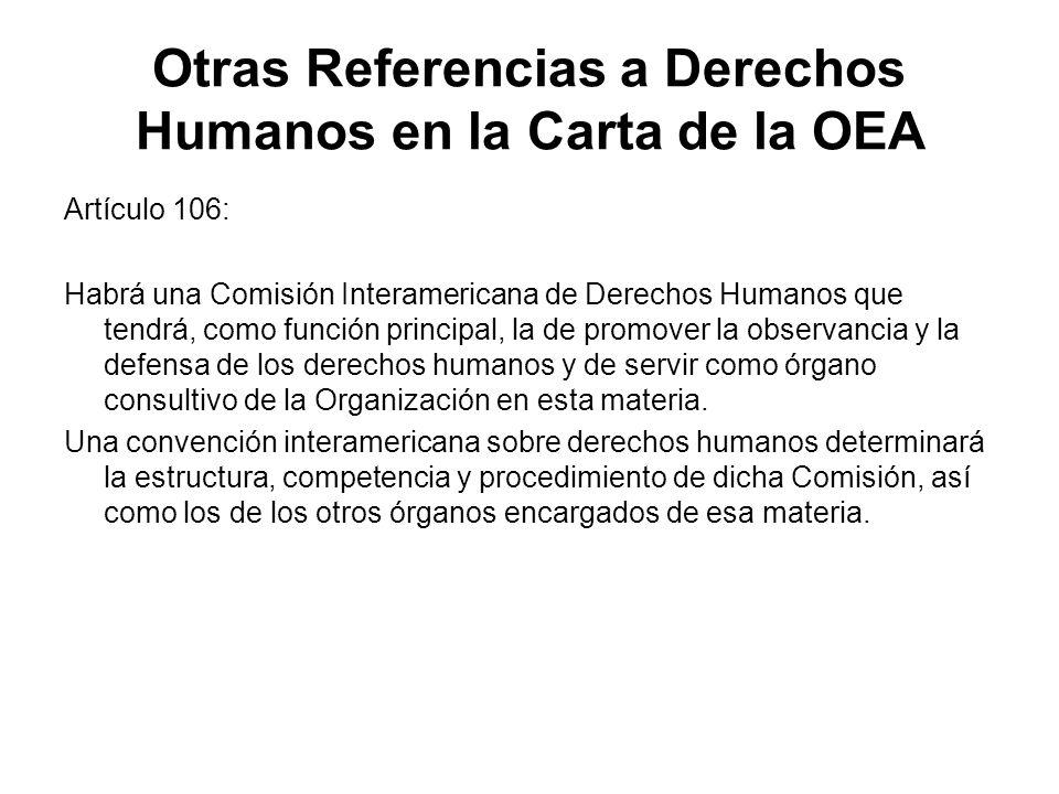 Otras Referencias a Derechos Humanos en la Carta de la OEA