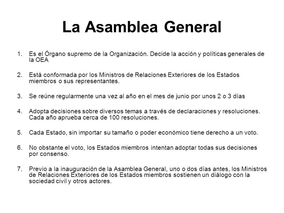 La Asamblea GeneralEs el Órgano supremo de la Organización. Decide la acción y políticas generales de la OEA.