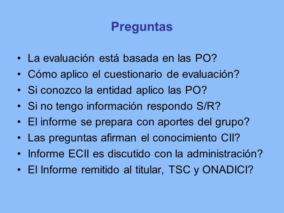Preguntas La evaluación está basada en las PO