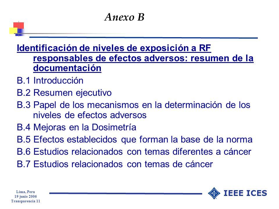 Anexo B Identificación de niveles de exposición a RF responsables de efectos adversos: resumen de la documentación.