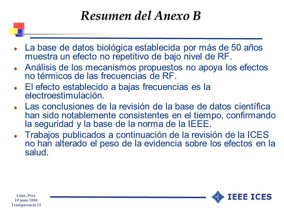 Resumen del Anexo BLa base de datos biológica establecida por más de 50 años muestra un efecto no repetitivo de bajo nivel de RF.