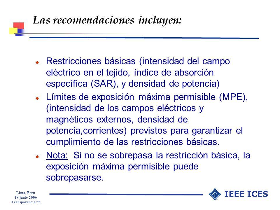 Las recomendaciones incluyen: