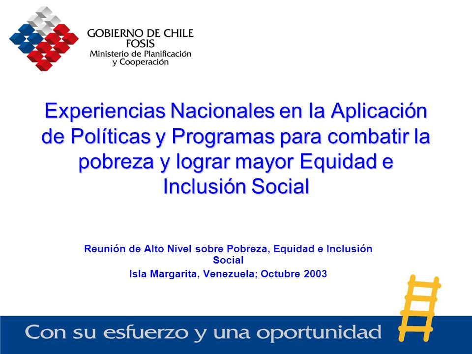 Experiencias Nacionales en la Aplicación de Políticas y Programas para combatir la pobreza y lograr mayor Equidad e Inclusión Social