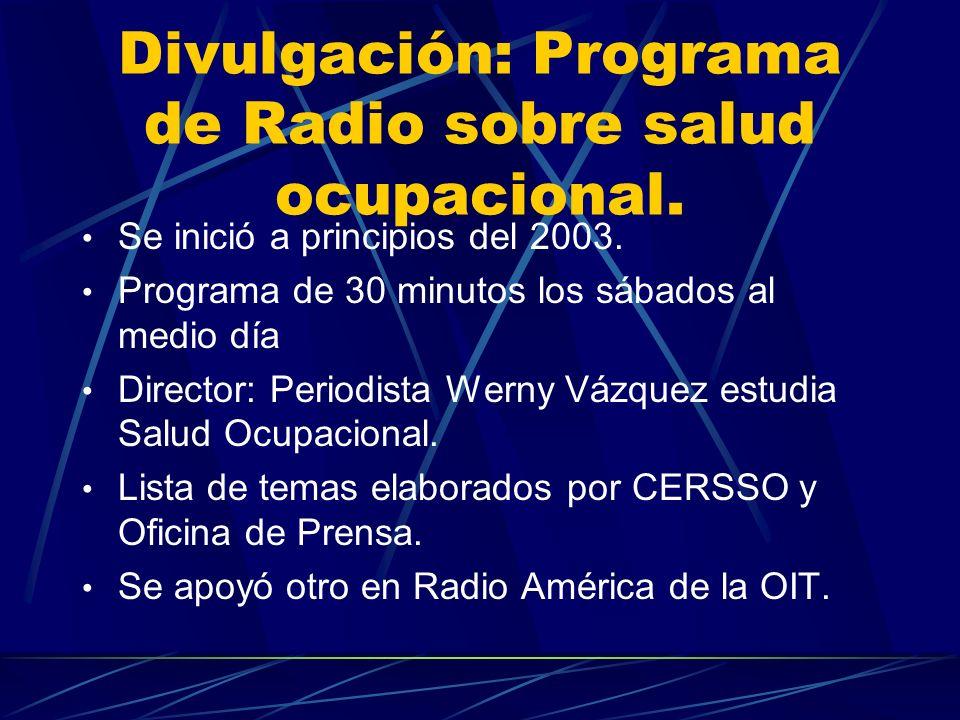 Divulgación: Programa de Radio sobre salud ocupacional.