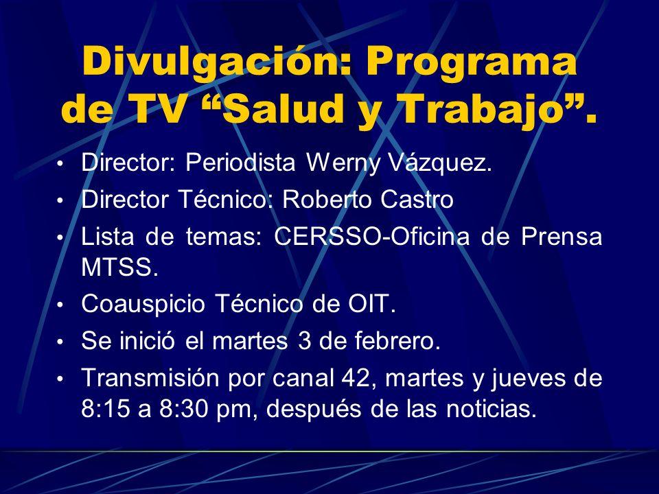 Divulgación: Programa de TV Salud y Trabajo .