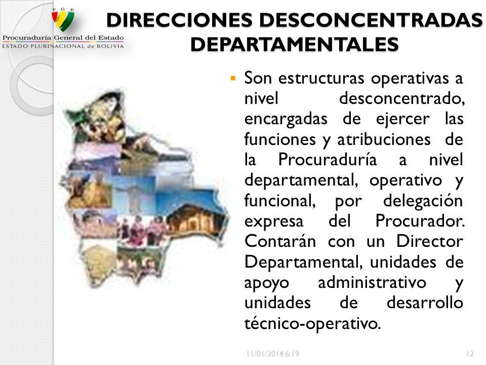 DIRECCIONES DESCONCENTRADAS DEPARTAMENTALES