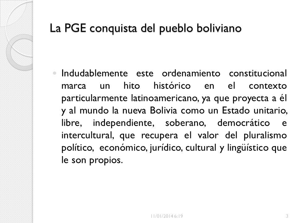 La PGE conquista del pueblo boliviano