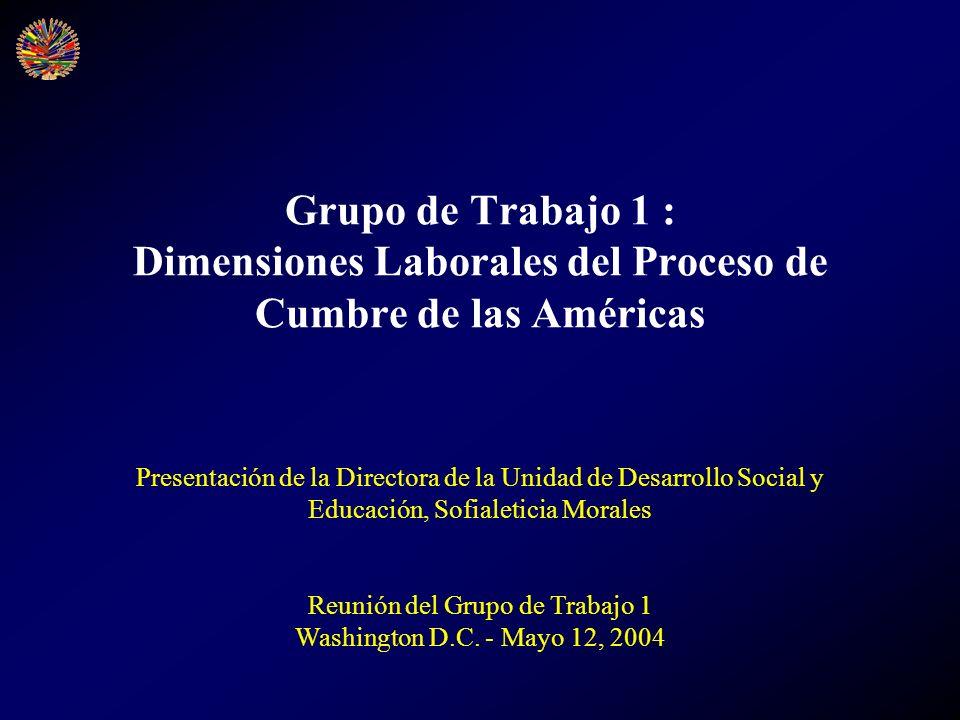 Grupo de Trabajo 1 : Dimensiones Laborales del Proceso de Cumbre de las Américas