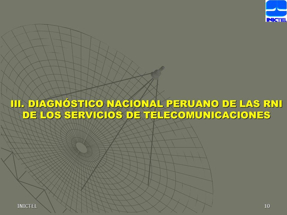 III. DIAGNÓSTICO NACIONAL PERUANO DE LAS RNI DE LOS SERVICIOS DE TELECOMUNICACIONES