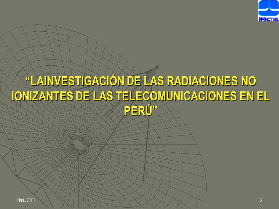 LAINVESTIGACIÓN DE LAS RADIACIONES NO IONIZANTES DE LAS TELECOMUNICACIONES EN EL PERÚ