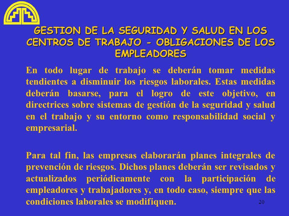 GESTION DE LA SEGURIDAD Y SALUD EN LOS CENTROS DE TRABAJO - OBLIGACIONES DE LOS EMPLEADORES