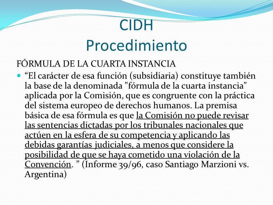 CIDH Procedimiento FÓRMULA DE LA CUARTA INSTANCIA
