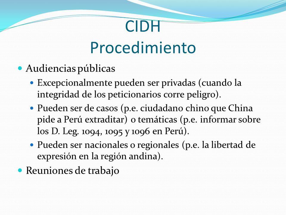 CIDH Procedimiento Audiencias públicas Reuniones de trabajo
