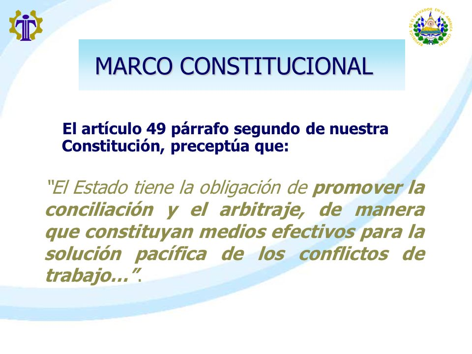 MARCO CONSTITUCIONAL El artículo 49 párrafo segundo de nuestra Constitución, preceptúa que: