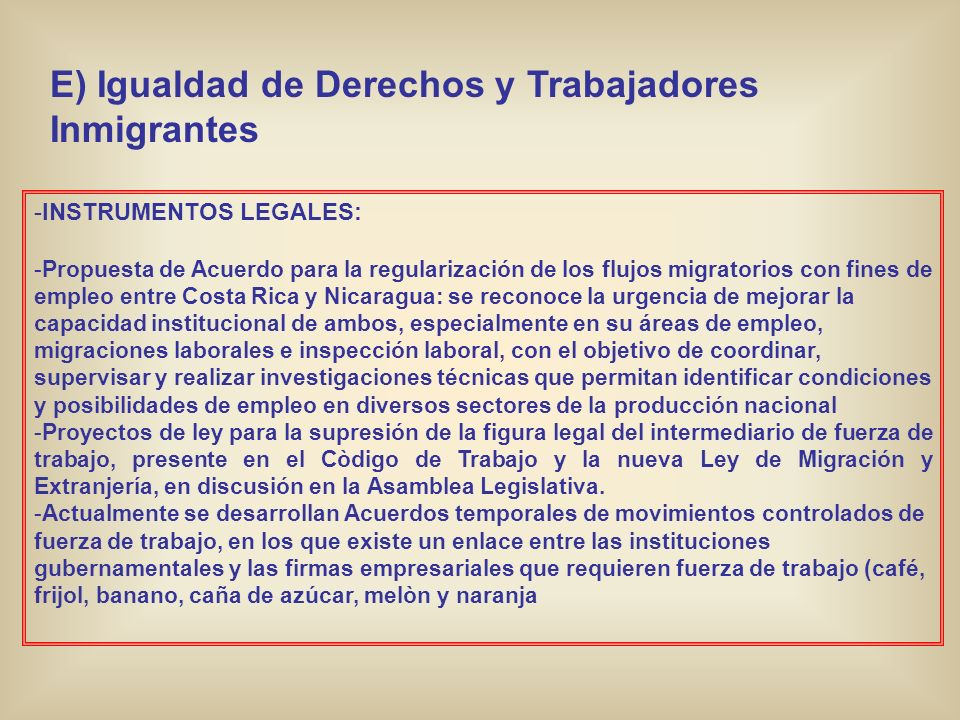 E) Igualdad de Derechos y Trabajadores Inmigrantes
