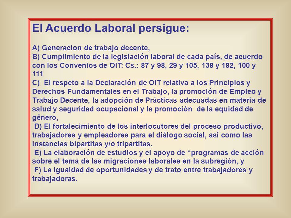 El Acuerdo Laboral persigue: