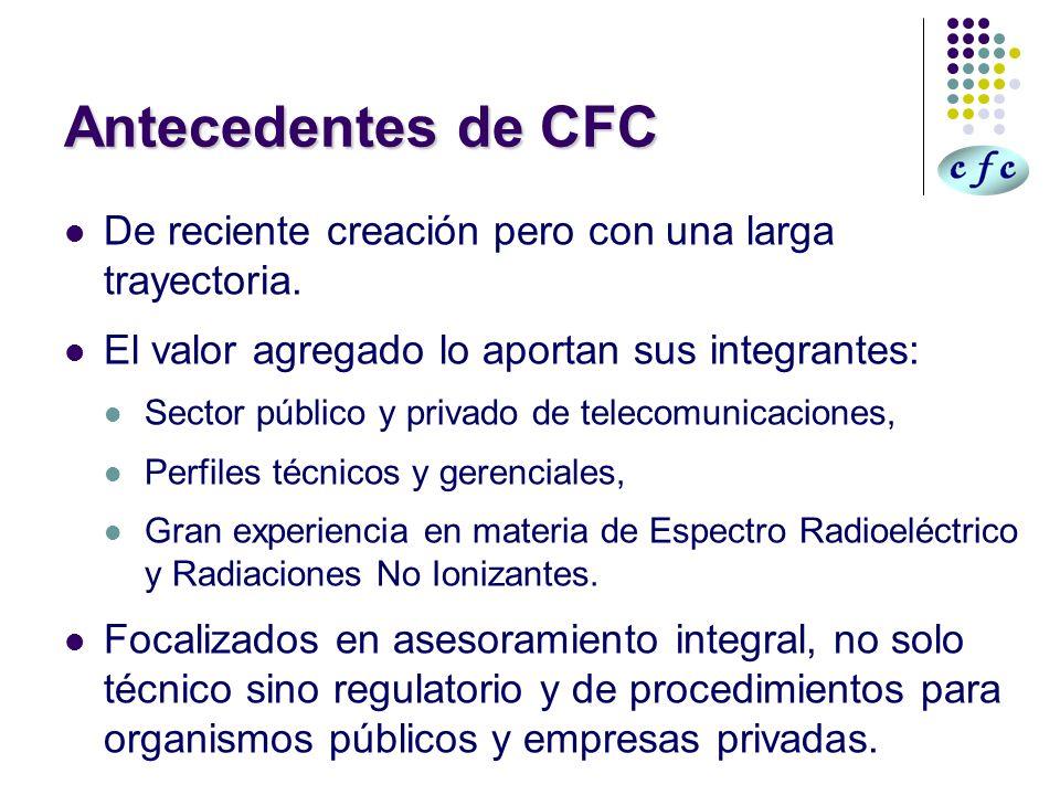 Antecedentes de CFCDe reciente creación pero con una larga trayectoria. El valor agregado lo aportan sus integrantes: