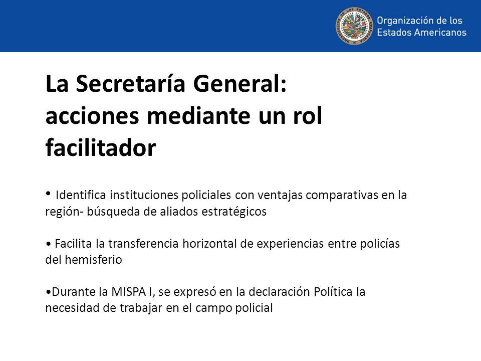 La Secretaría General: acciones mediante un rol facilitador