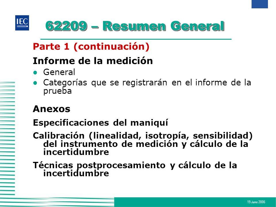 62209 – Resumen General Parte 1 (continuación) Informe de la medición