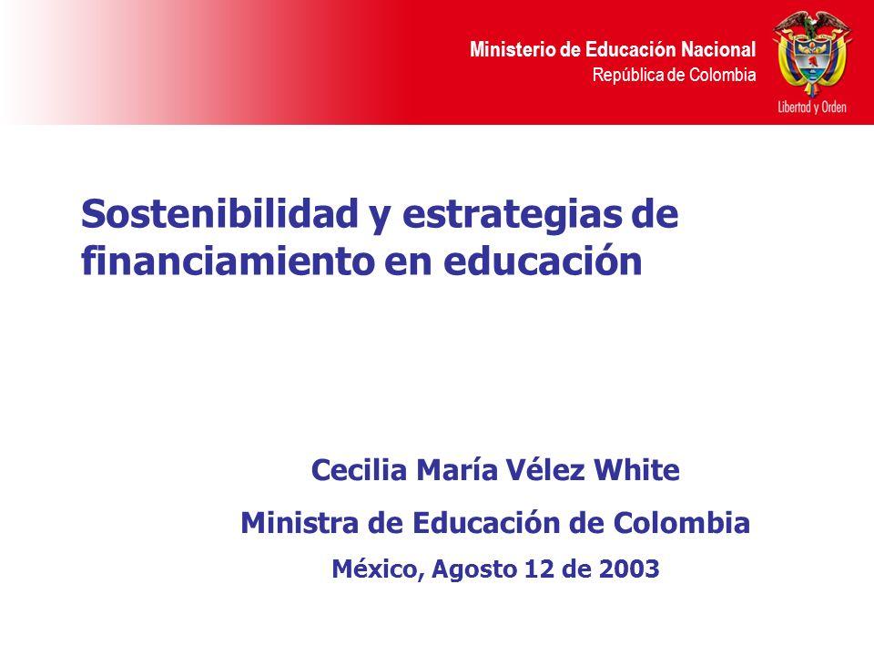 Cecilia María Vélez White Ministra de Educación de Colombia