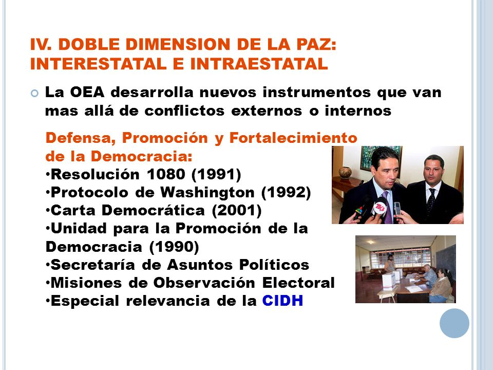 IV. DOBLE DIMENSION DE LA PAZ: INTERESTATAL E INTRAESTATAL
