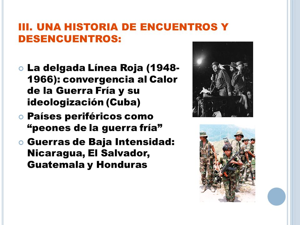 III. UNA HISTORIA DE ENCUENTROS Y DESENCUENTROS: