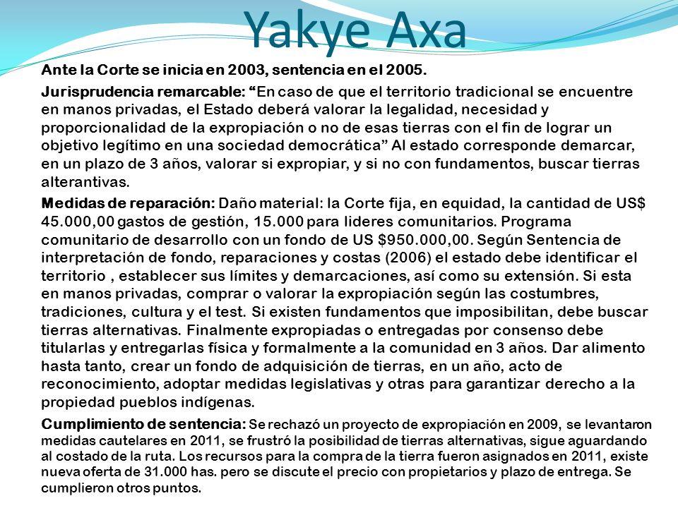 Yakye Axa Ante la Corte se inicia en 2003, sentencia en el 2005.
