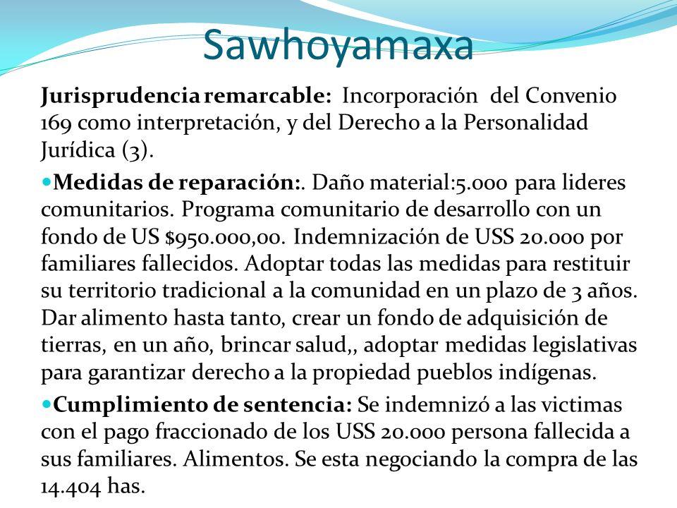 Sawhoyamaxa Jurisprudencia remarcable: Incorporación del Convenio 169 como interpretación, y del Derecho a la Personalidad Jurídica (3).