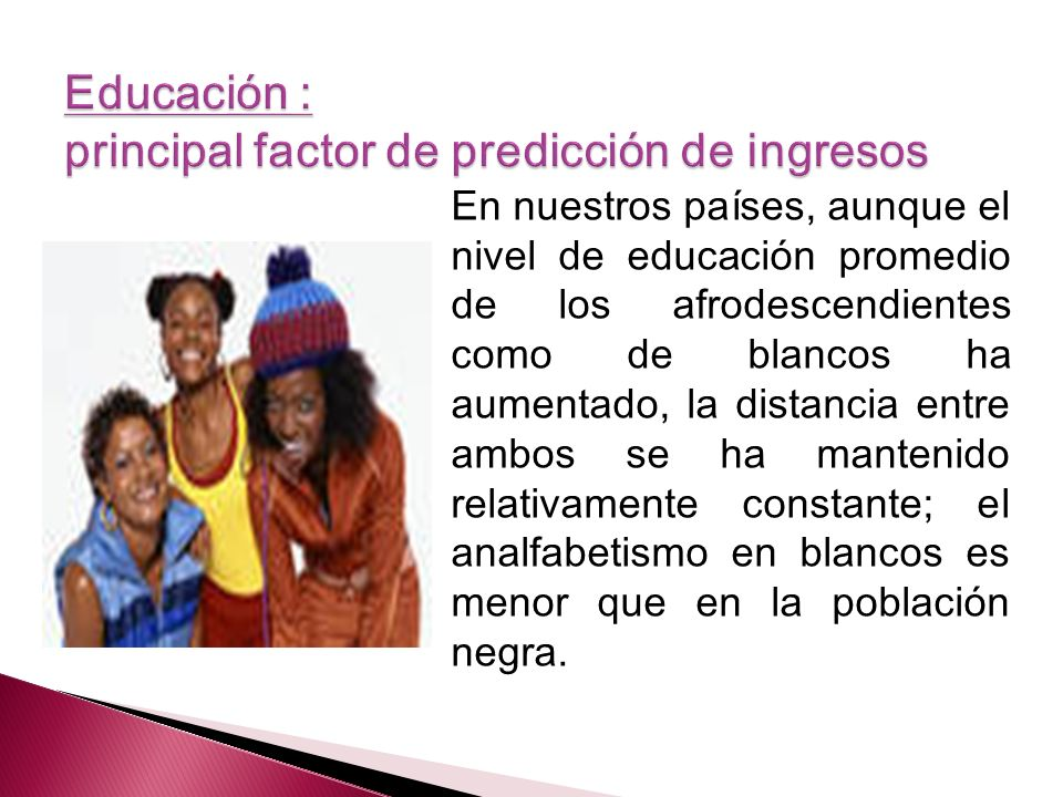 Educación : principal factor de predicción de ingresos