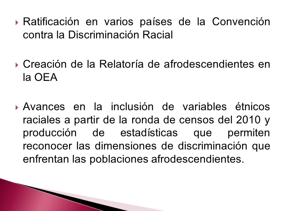 Ratificación en varios países de la Convención contra la Discriminación Racial