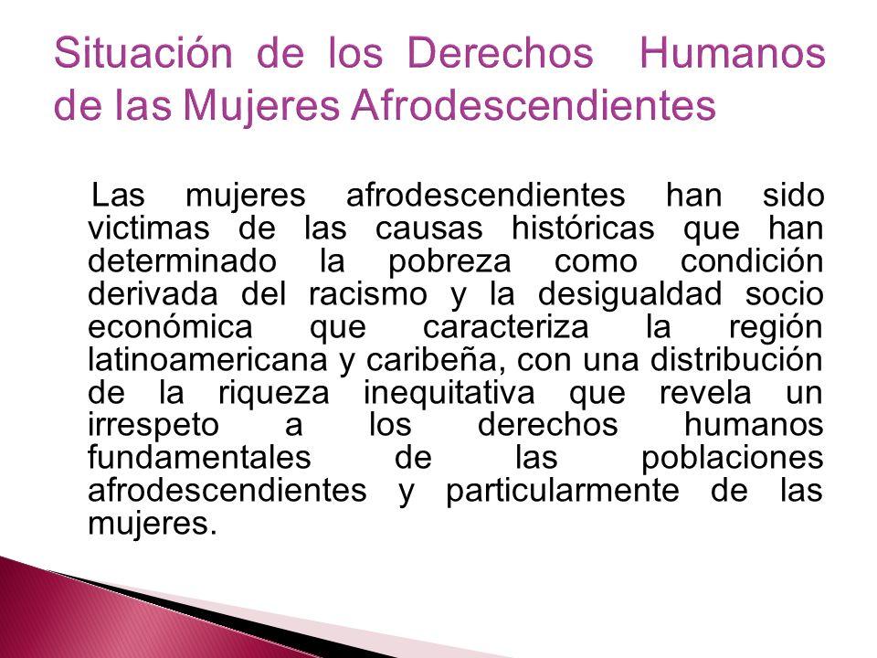 Situación de los Derechos Humanos de las Mujeres Afrodescendientes