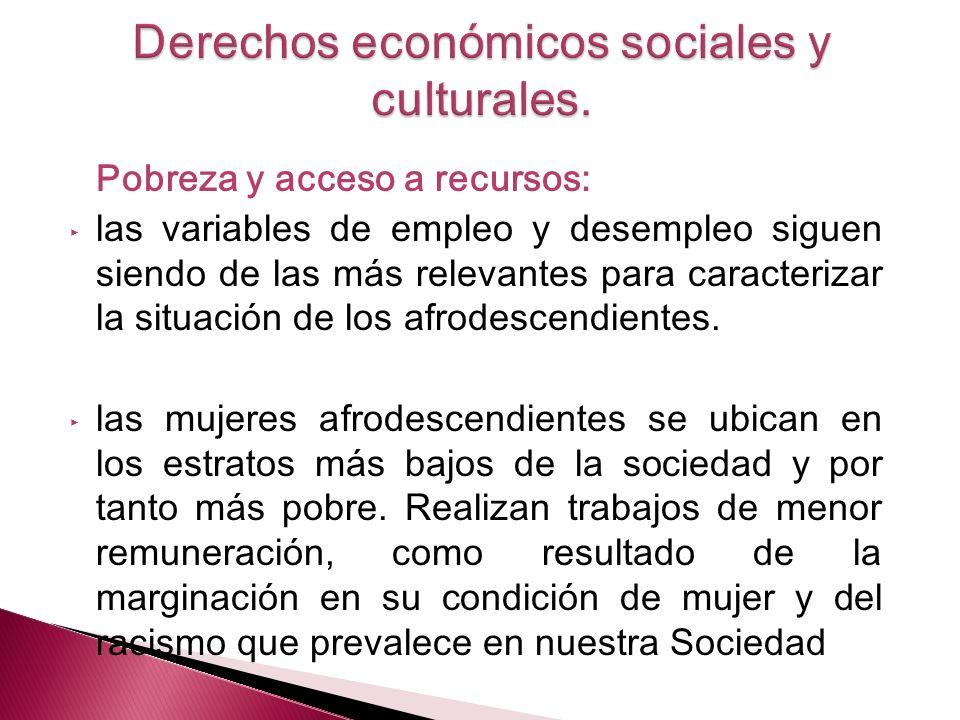 Derechos económicos sociales y culturales.