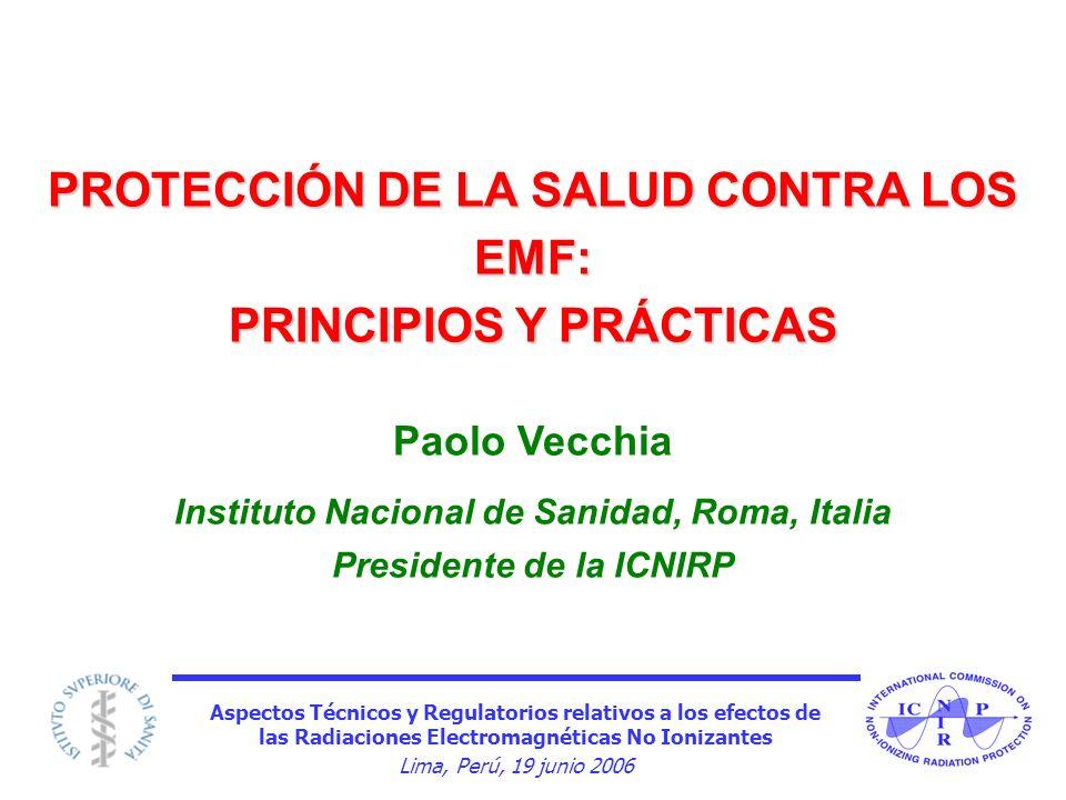 PROTECCIÓN DE LA SALUD CONTRA LOS EMF: PRINCIPIOS Y PRÁCTICAS