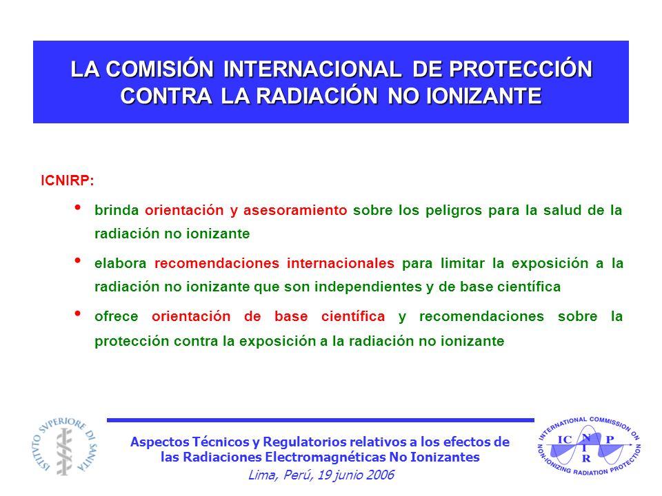 LA COMISIÓN INTERNACIONAL DE PROTECCIÓN CONTRA LA RADIACIÓN NO IONIZANTE