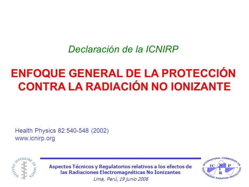 ENFOQUE GENERAL DE LA PROTECCIÓN CONTRA LA RADIACIÓN NO IONIZANTE