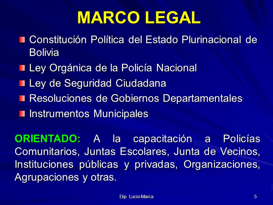 MARCO LEGAL Constitución Política del Estado Plurinacional de Bolivia