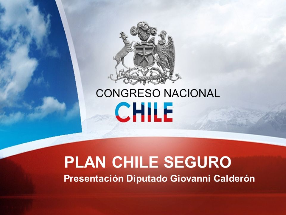 PLAN CHILE SEGURO PLAN CHILE SEGURO