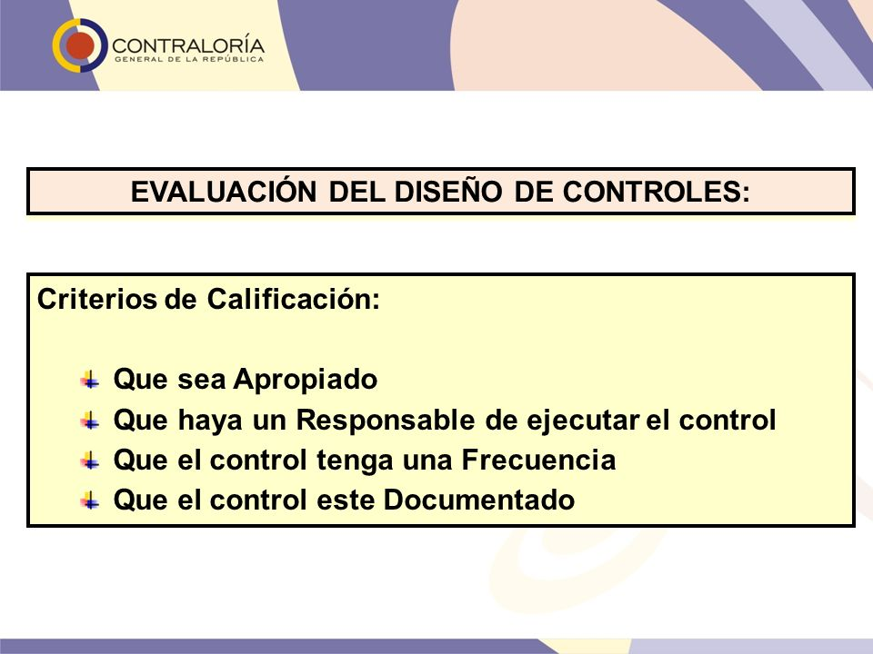 EVALUACIÓN DEL DISEÑO DE CONTROLES: