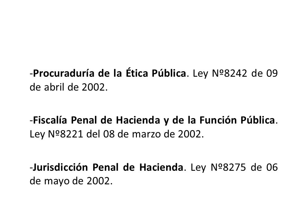 -Procuraduría de la Ética Pública. Ley Nº8242 de 09 de abril de 2002