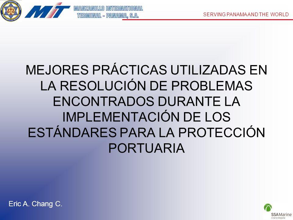 MEJORES PRÁCTICAS UTILIZADAS EN LA RESOLUCIÓN DE PROBLEMAS ENCONTRADOS DURANTE LA IMPLEMENTACIÓN DE LOS ESTÁNDARES PARA LA PROTECCIÓN PORTUARIA