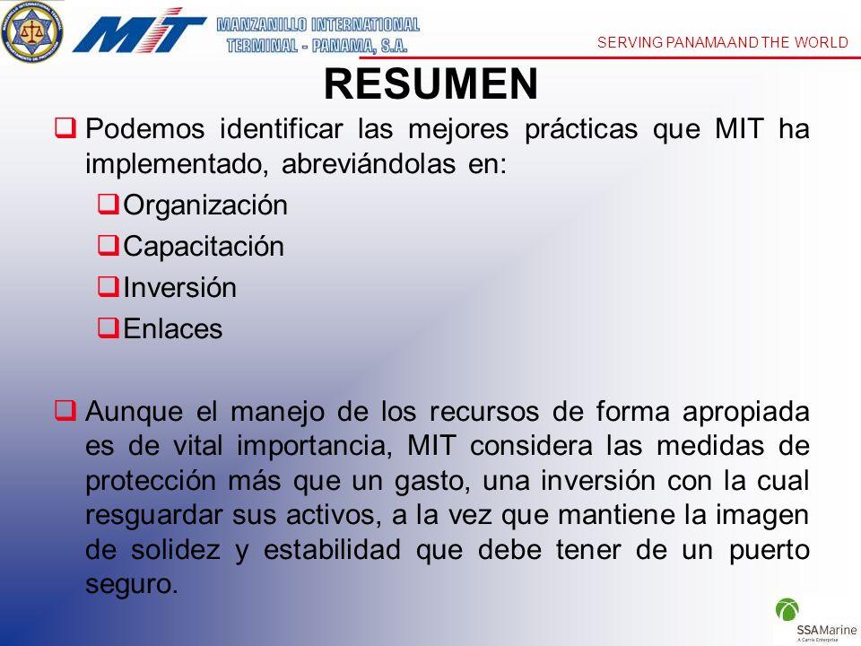 RESUMEN Podemos identificar las mejores prácticas que MIT ha implementado, abreviándolas en: Organización.