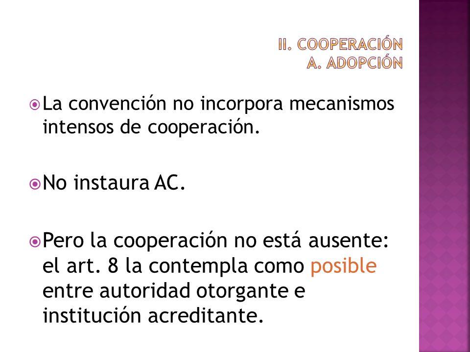 II. COOPERACIÓN A. ADOPCIÓN