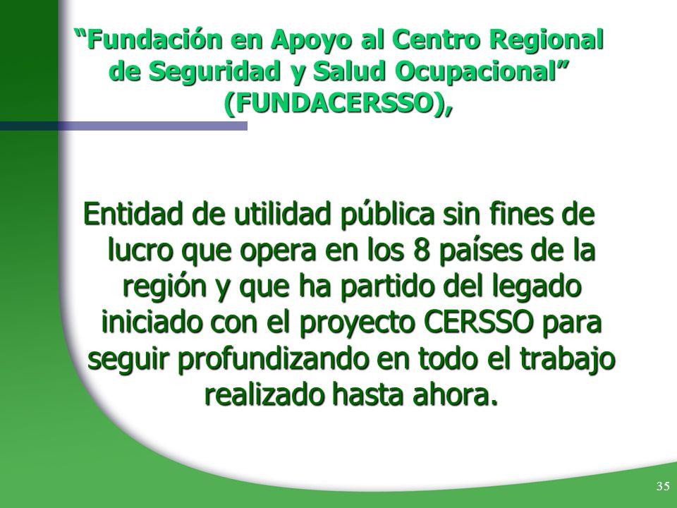 Fundación en Apoyo al Centro Regional de Seguridad y Salud Ocupacional (FUNDACERSSO),