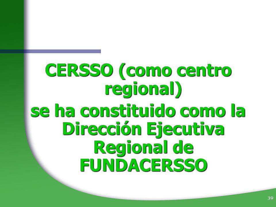 CERSSO (como centro regional)