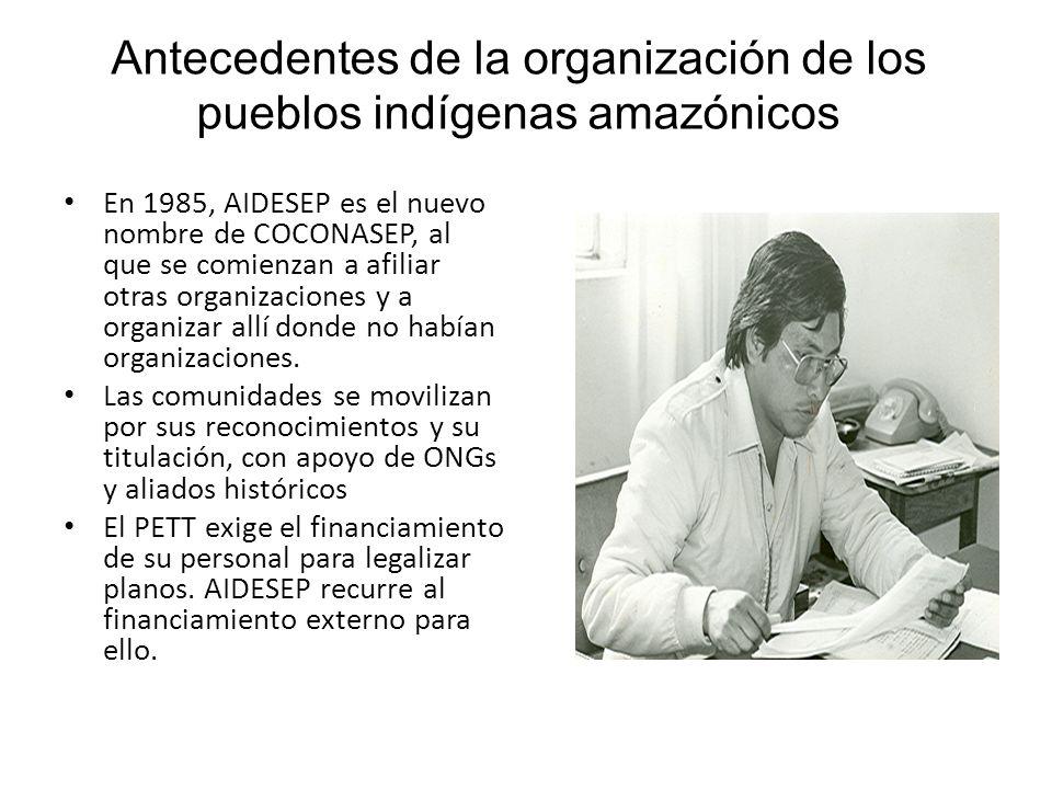 Antecedentes de la organización de los pueblos indígenas amazónicos
